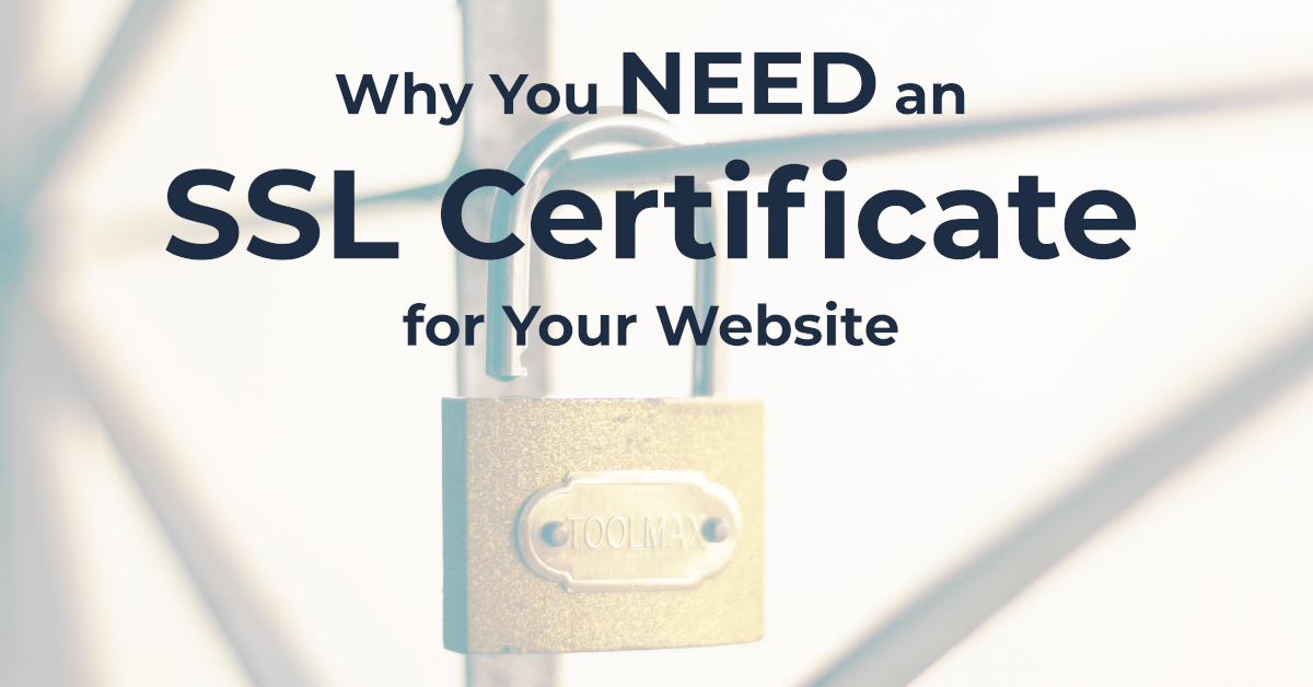 You You Need an SSL Certificate for Your Website