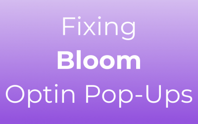 How to Fix Bloom Optin Pop-Ups Appearing Cut-Off